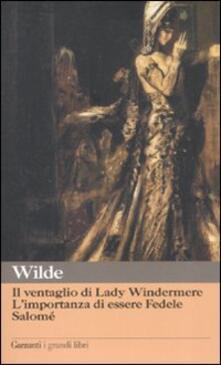 Il ventaglio di Lady Windermere-Limportanza di essere Fedele-Salomé.pdf