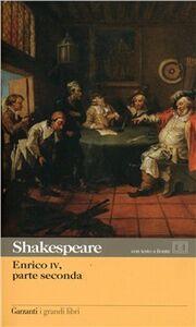 Foto Cover di Enrico IV. Parte seconda, Libro di William Shakespeare, edito da Garzanti Libri