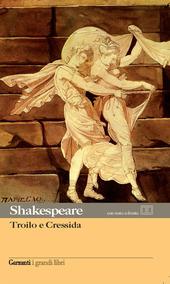 Troilo e Cressida. Testo inglese a fronte