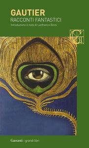 Libro Racconti fantastici Théophile Gautier