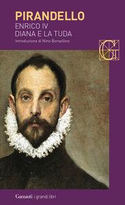 Libro Enrico IV-Diana e la Tuda Luigi Pirandello