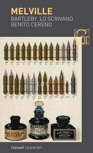 Foto Cover di Bartleby, lo scrivano-Benito Cereno, Libro di Herman Melville, edito da Garzanti Libri