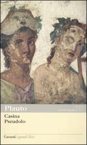 Casina-Pseudolo. Testo latino a fronte - T. Maccio Plauto - copertina