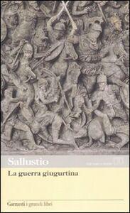 Foto Cover di La guerra giugurtina. Testo latino a fronte, Libro di C. Crispo Sallustio, edito da Garzanti Libri