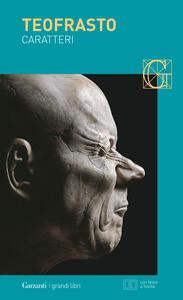 Caratteri. Testo greco a fronte - Teofrasto - copertina