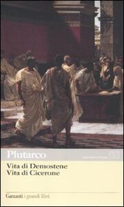 Vita di Demostene-Vita di Cicerone. Testo greco a fronte - Plutarco - copertina