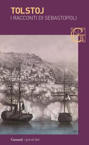 I racconti di Sebastopoli - Lev Tolstoj - copertina