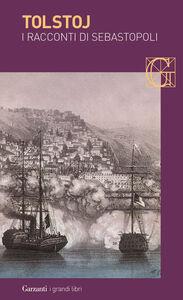 Libro I racconti di Sebastopoli Lev Tolstoj