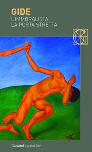 Libro L' immoralista-La porta stretta André Gide