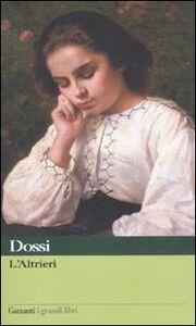 Foto Cover di L' Altrieri. Nero su bianco, Libro di Carlo Dossi, edito da Garzanti Libri