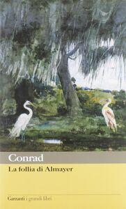 Libro La follia di Almayer Joseph Conrad