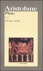 Foto Cover di Pluto. Testo latino a fronte, Libro di Aristofane, edito da Garzanti Libri