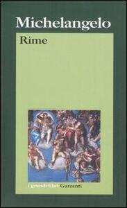 Foto Cover di Rime, Libro di Michelangelo Buonarroti, edito da Garzanti Libri