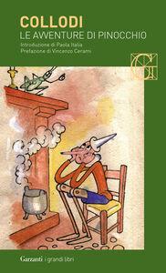 Foto Cover di Le avventure di Pinocchio, Libro di Carlo Collodi, edito da Garzanti Libri