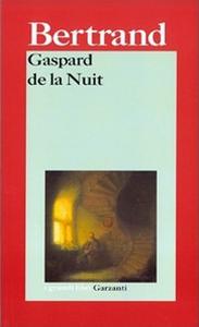 Libro Gaspard de la Nuit. Fantasie alla maniera di Rembrandt e di Callot Aloysius Bertrand