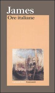 Libro Ore italiane Henry James