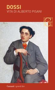 Libro Vita di Alberto Pisani Carlo Dossi
