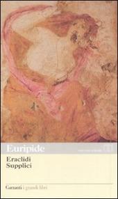 Eraclidi-Supplici. Testo greco a fronte