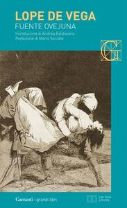 Foto Cover di Fuente Ovejuna. Testo spagnolo a fronte, Libro di Lope de Vega, edito da Garzanti Libri