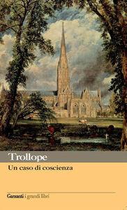 Libro Un caso di coscienza Anthony Trollope