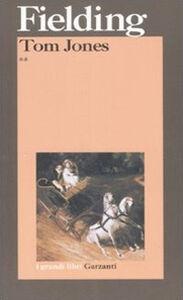 Libro Tom Jones. Storia di un trovatello Henry Fielding