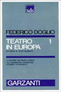 Teatro in Europa. Vol. 1
