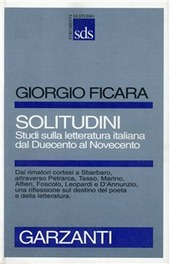 Solitudini. Studi sulla letteratura italiana dal Duecento al Novecento