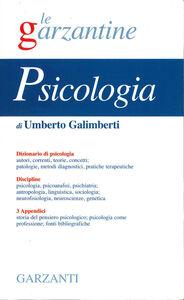 Foto Cover di Enciclopedia di psicologia, Libro di Umberto Galimberti, edito da Garzanti Libri
