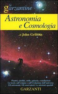 Libro Enciclopedia di astronomia e cosmologia John Gribbin
