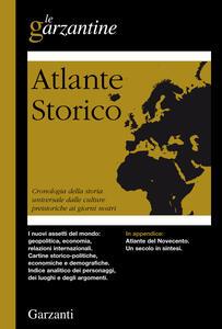 Atlante storico. Cronologia della storia universale dalle culture preistoriche ai giorni nostri - copertina