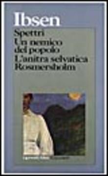 Writersfactory.it Spettri-Un nemico del popolo-L'anitra selvatica-Rosmersholm Image