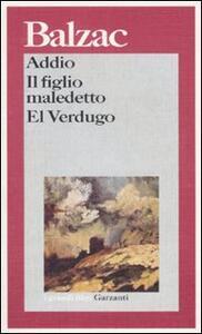 Addio-Il figlio maledetto-El Verdugo - Honoré de Balzac - copertina