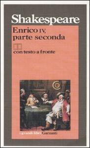 Enrico IV, parte seconda. Testo inglese a fronte - William Shakespeare - copertina