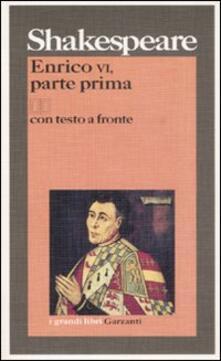 Enrico VI, parte prima. Testo inglese a fronte. Vol. 1.pdf
