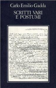 Libro Opere. Vol. 5: Scritti vari e postumi. Bibliografia e indici. Carlo E. Gadda