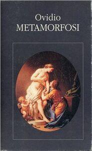 Foto Cover di Metamorfosi. Testo originale a fronte, Libro di P. Nasone Ovidio, edito da Garzanti Libri