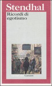 Libro Ricordi di egotismo Stendhal
