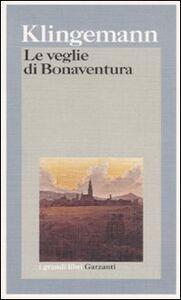 Libro Le veglie di Bonaventura August Klingemann