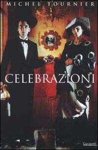Libro Celebrazioni Michel Tournier