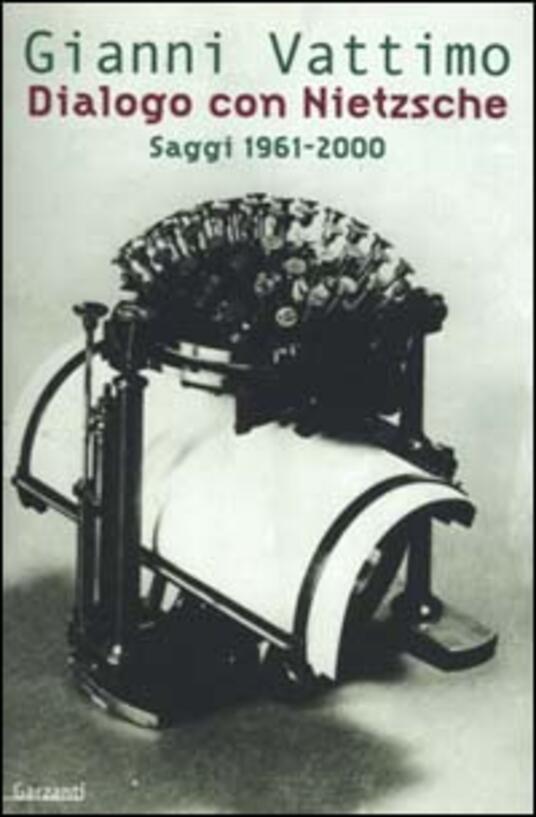 Dialogo con Nietzsche. Saggi 1961-2000 - Gianni Vattimo - copertina