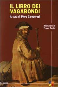 Foto Cover di Il libro dei vagabondi, Libro di  edito da Garzanti Libri