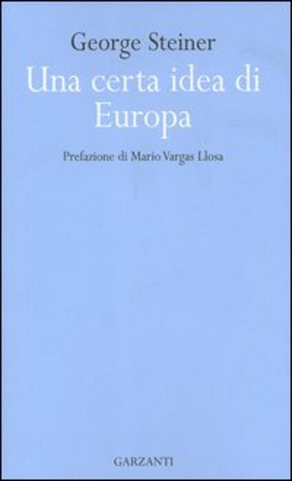 Una certa idea di Europa - George Steiner - copertina