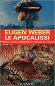 Foto Cover di Le apocalissi, Libro di Eugen Weber, edito da Garzanti Libri
