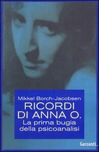 Libro Ricordi di Anna O. La prima bugia della psicoanalisi Mikkel Borch-Jacobsen