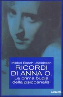 Ricordi di Anna O. La prima bugia della psicoanalisi - Mikkel Borch-Jacobsen - copertina