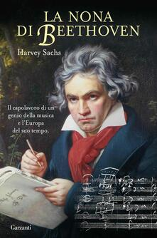 La Nona di Beethoven - Harvey Sachs - copertina