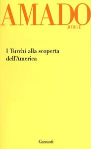 Libro I turchi alla scoperta dell'America Jorge Amado