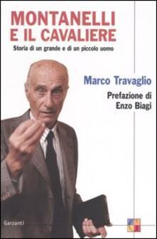 Montanelli e il cavaliere. Storia di un grande e di un piccolo uomo.pdf