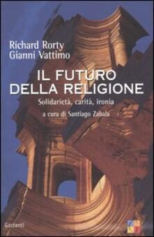 Listadelpopolo.it Il futuro della religione. Solidarietà, ironia, carità Image