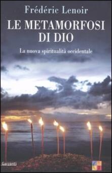 Letterarioprimopiano.it Le metamorfosi di Dio. La nuova spiritualità occidentale Image